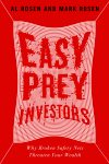 Al and Mark Rosen on CBC Radio talking about Easy Prey Investors