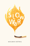 Slow War October Launch Tour