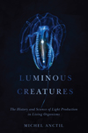 August Book of the Month: Luminous Creatures
