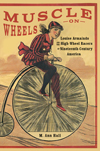 Louise Armaindo and the High-Wheel Racers of Nineteenth-Century America: M. Ann Hall Guest Blog