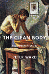 Review Roundup – Peter Ward's 'The Clean Body: A Modern History'