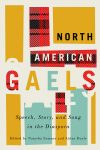 The Stories and Obstacles of the North American Gaels: Natasha Sumner and Aidan Doyle Guest Blog
