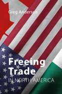Freeing Trade in North America