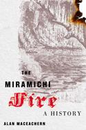 The Miramichi Fire
