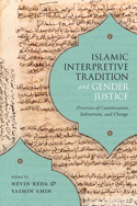 Islamic Interpretive Tradition and Gender Justice