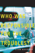 Who Was Responsible for the Troubles?
