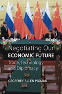 Negotiating Our Economic Future