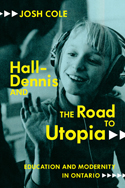 Hall-Dennis and the Road to Utopia