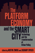 The Platform Economy and the Smart City