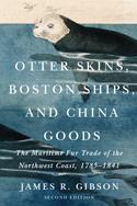 Otter Skins, Boston Ships, and China Goods