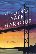 Finding Safe Harbour: Supporting the Integration of Refugee Youth