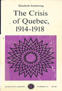 The Crisis of Quebec, 1914-1918