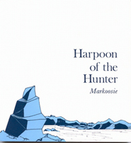 Harpoon of the Hunter
