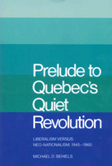 Prelude to Quebec's Quiet Revolution