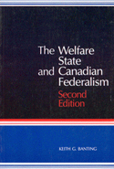 The Welfare State and Canadian Federalism, Second Edition