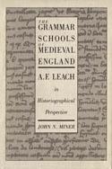 The Grammar Schools of Medieval England