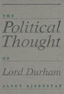 The Political Thought of Lord Durham