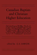 Canadian Baptists and Christian Higher Education