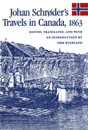 Johan Schrøder's Travels in Canada, 1863