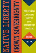 Native Liberty, Crown Sovereignty