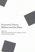 Economic Theory, Welfare, and the State