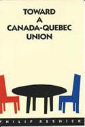 Toward a Canada-Quebec Union