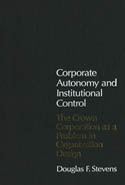 Corporate Autonomy and Institutional Control