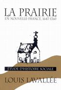 Prairie en Nouvelle-France, 1647-1760, La