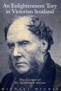 An Enlightenment Tory in Victorian Scotland