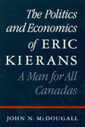 The Politics and Economics of Eric Kierans