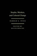Staples, Markets, and Cultural Change