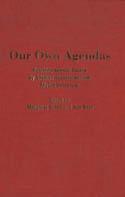 Our Own Agendas