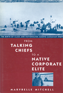 From Talking Chiefs to a Native Corporate Elite