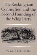 The Rockingham Connection and the Second Founding of the Whig Party