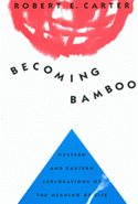 Becoming Bamboo