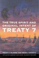 The True Spirit and Original Intent of Treaty 7