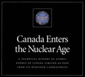 Canada Enters the Nuclear Age