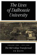 The Lives of Dalhousie University: Volume II