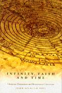 Infinity, Faith, and Time