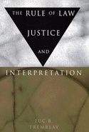 The Rule of Law, Justice, and Interpretation