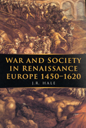 War and Society in Renaissance Europe 1450-1620