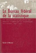 Le Bureau fédéral de la statistique