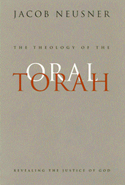The Theology of the Oral Torah