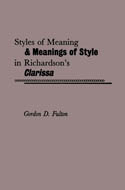 Styles of Meaning and Meanings of Style in Richardson's Clarissa