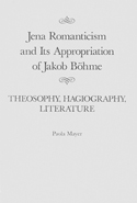 Jena Romanticism and Its Appropriation of Jakob Böhme