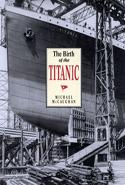 The Birth of the Titanic