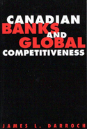 Canadian Banks and Global Competitiveness