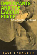Immigrants and the Labour Force