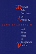 Medieval Arts Doctrines on Ambiguity and Their Places in Langland's Poetics