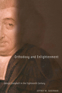 Orthodoxy and Enlightenment